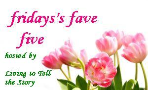 Friday's Fave Five #103